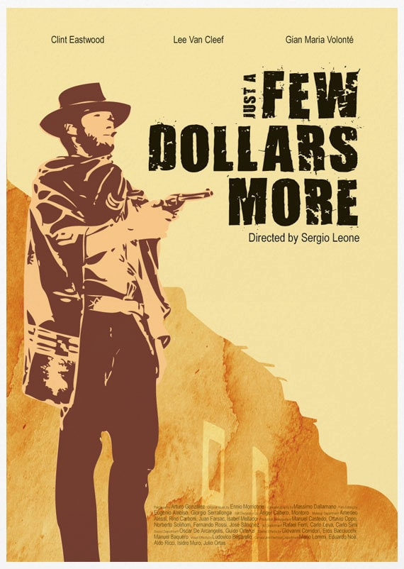Just a Few Dollars More Movie Poster Print / For a Few Dollars | Etsy