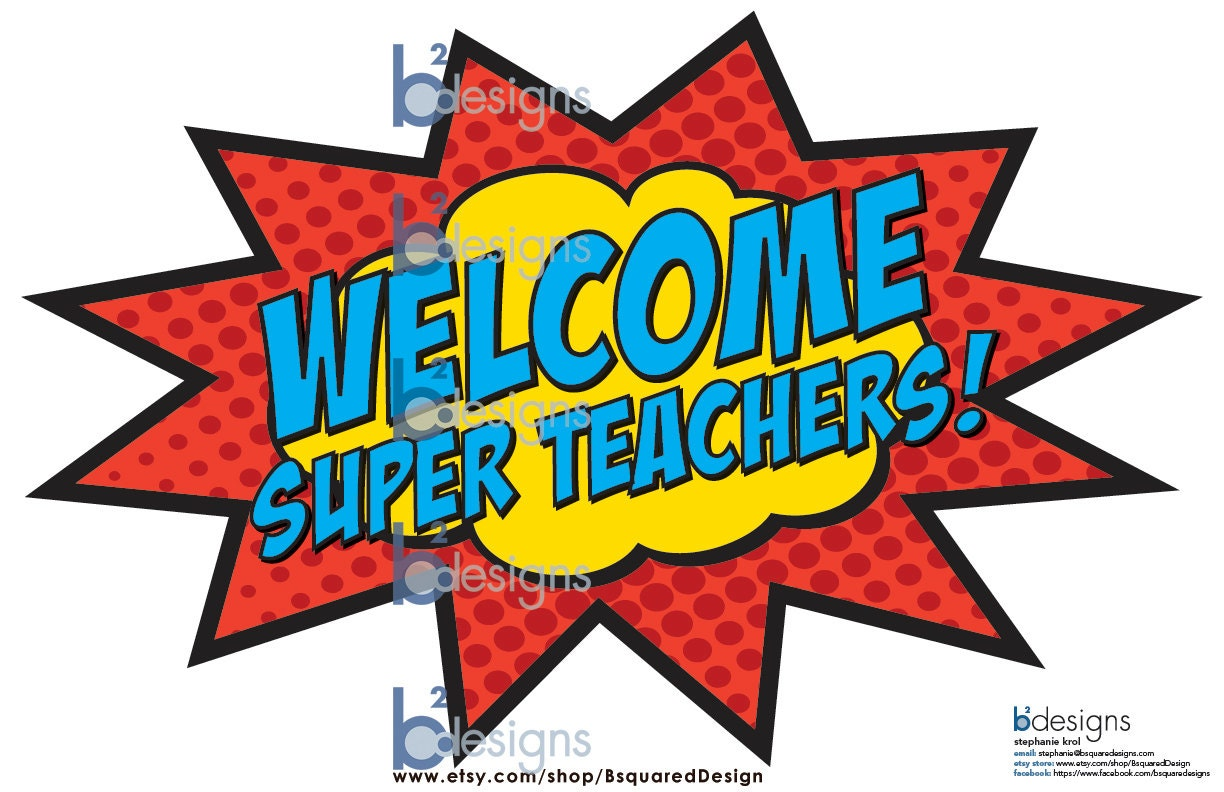 Welcome Super Teachers 11x17 PC INSTANT DOWNLOAD