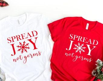 Cute Christmas Gift Covid Shirt Christmas 2020 Funny Shirt Quarantine Shirt Spread Joy Not Germs Shirt Quarantine Christmas,Joy Shirt