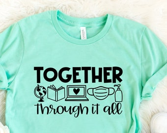 Teacher Appreciation We/'re All In This Together Shirt Teacher Gift Virtual Teacher Shirts Teacher Shirt Gift for Teachers