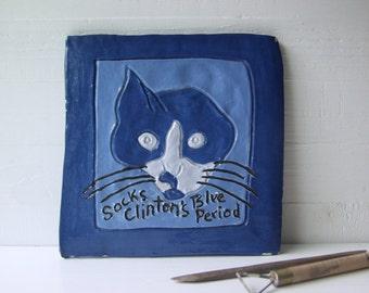 Socks Clinton's Blue Period. Vintage Hand-Built Fired Ceramic Tile Art.  Clinton-Era Cat Art.  Cat Folk Art In Blue.
