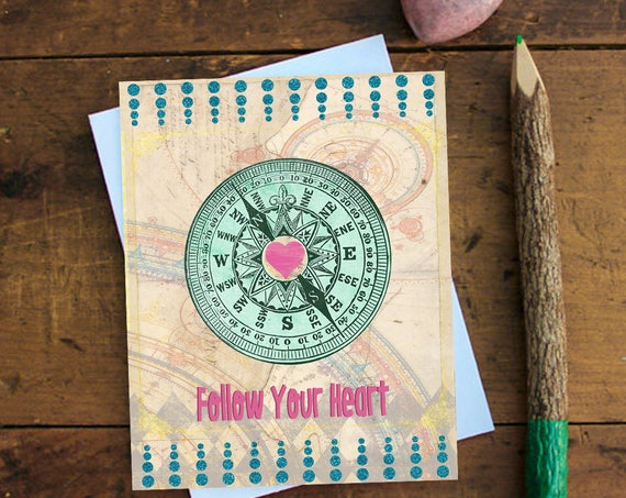 Follow your Heart Greeting Card  - Note card - Birthday Card - Encouragement Card - Stationery - Blank Card - Heart - Everyday card