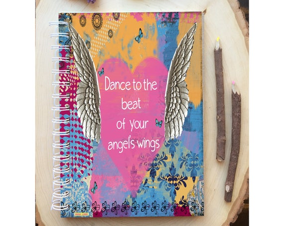 Angel Spiral Bound Notebook - Dance to Beat of Angels Wings - Hard Notebook - Spiral Journal - Back to School - Gift - Journal - Angel Diary