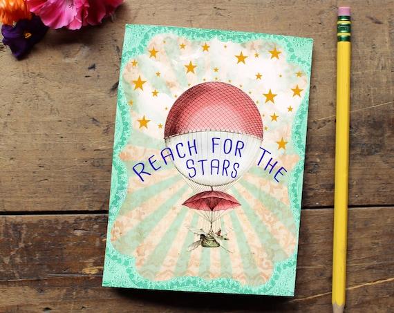 Reach for the Stars Journal -Handmade Notebook - Blank Journal - Quote Art Notebook  - Writing journal - Sketchbook - Hot Air Balloon