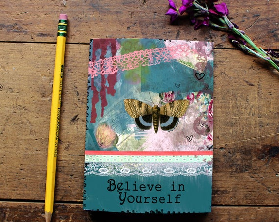 Butterfly Journal - Believe in yourself Journal - Handmade Notebook - Blank Journal  - Writing journal - Sketchbook - Daily Planner