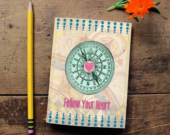 Compass Heart Journal - Notebook - Daily Planner - Quote Art Notebook  - Writing journal - Sketchbook - Follow your Heart