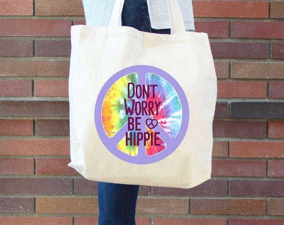 Dont worry Be hippie Tote Bag - Reusable Grocery Shopping Bag - Farmer's Market Bag - Cotton Eco Tote Bag - Book Bag - Peace - Free Shipping