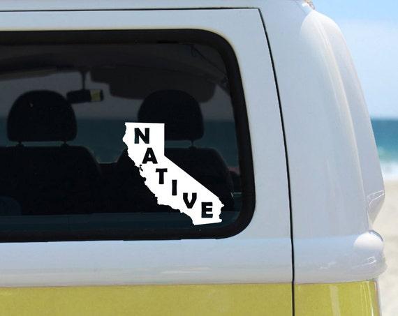 California Native - Vinyl Decal - Car Decal - Laptop Sticker - Window Decal - Bumper Sticker - Quote Decal -