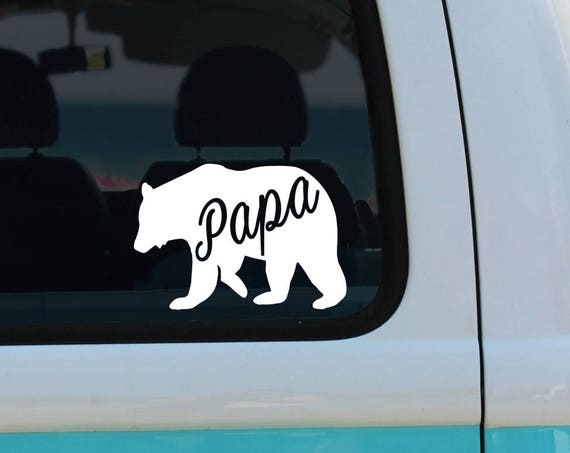 Papa Bear - Dad -  Vinyl Decal - Car Decal - Laptop Sticker - Window Decal - Bumper Sticker - Quote Decal - Father's Day gift