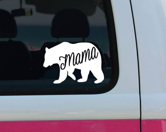 Mama Bear - Vinyl Decal - Car Decal - Window Decal - Bumper Sticker - Quote Decal - Mother's Day - Mom Sticker - Bear Sticker