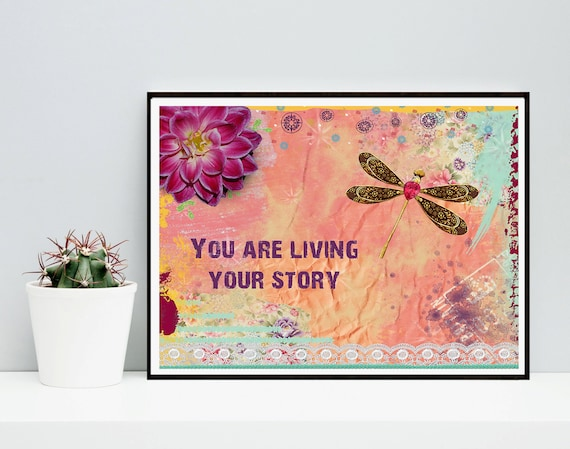 Dragonfly Art Print - Inspirational Quote - Mixed Media Collage - Colorful - Flower - Pink