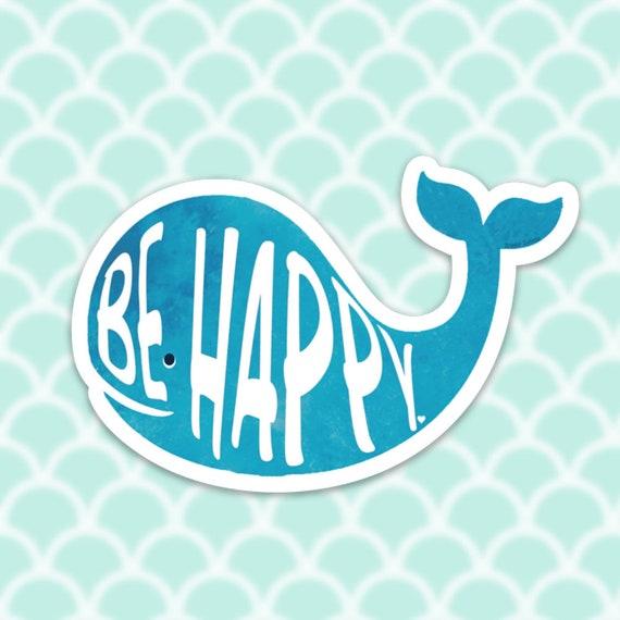 Whale Sticker Decal, Vinyl Stickers for Laptops, Car Decals, Notebook Sticker, Phone Sticker, Happy Whale, Beach Sticker, Be Happy