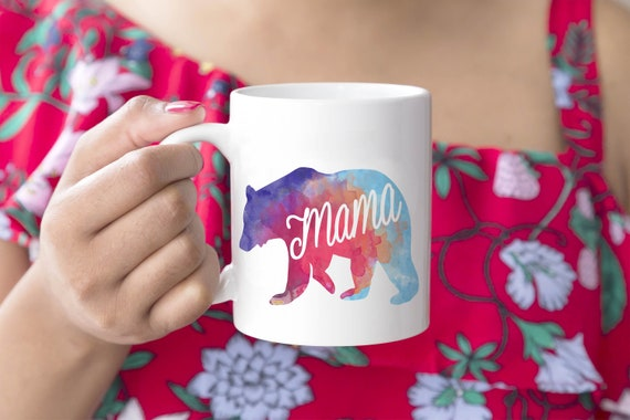 Mama Bear Mug -  15oz or 11oz Coffee and Tea Mug - Mom Mug - Ceramic Mug - Mother's Day - Drinkware - Coffee Cup - Printed in USA