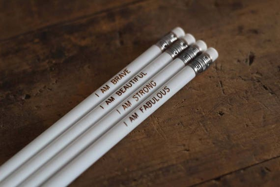 Positive Affirmation Pencils - White Round, Set of 4 pencils unsharped - Pencil Set - Uplifting gift - Office Supplies - Motivational Pencil