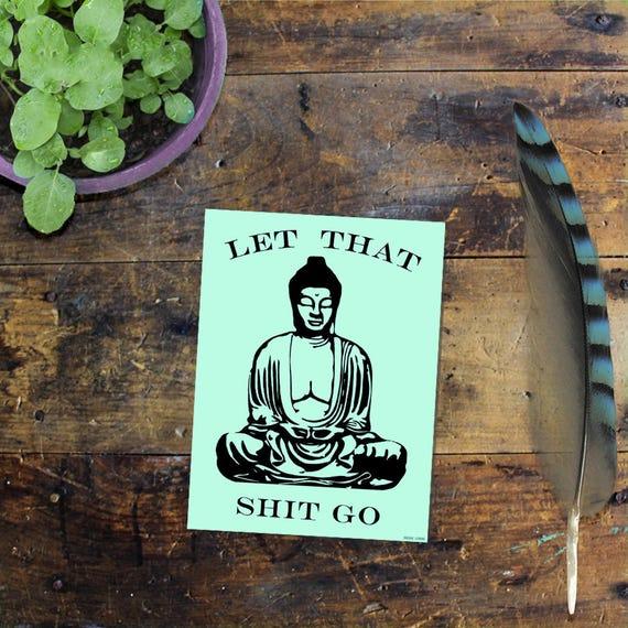 Buddha Sticker Decal - Laptop Sticker - Window Decal - Notebook Sticker - Phone Sticker - Let that shit go