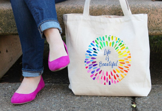 Life is Beautiful Tote Bag - Reusable Grocery Shopping Bag - Farmer's Market Bag - Cotton Tote Bag - Book Bag - Rainbow Bag