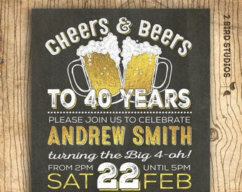 40th birthday invitation for men - Cheers & beers to 40 years - 40th birthday party invitation for him - Surprise birthday invitation - DIY