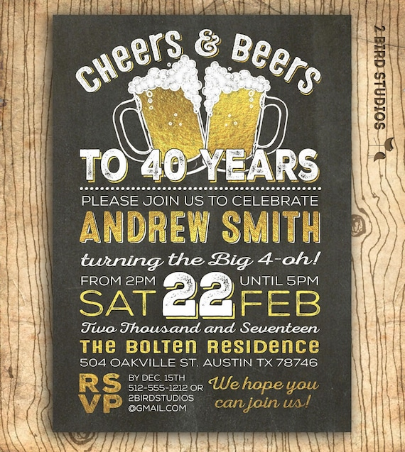 40th Birthday Invitation For Men Cheers Beers To 40 Years