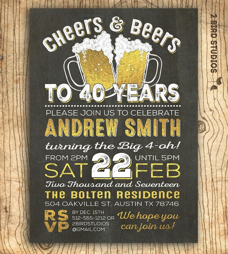 40th Birthday Invitation For Men Cheers Beers To 40 Years Etsy