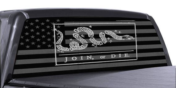 Truck Rear Window Join Or Die American Flag Perforated
