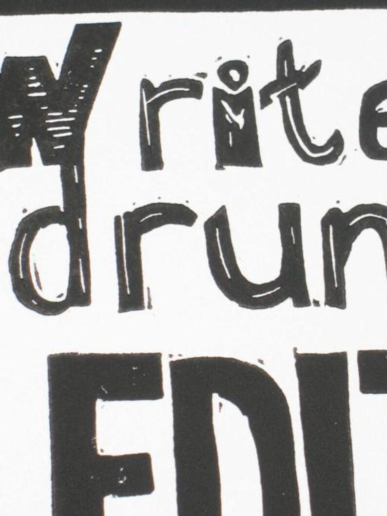 Write Drunk Edit Sober Hemingway quote linocut print writing