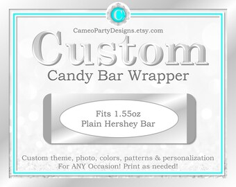 Custom Candy Bar Wrapper, Printable Candy Bar Wrapper, Personalized Candy Bar Wrapper, Custom Party Decor, Custom Party Favors, Custom Decor