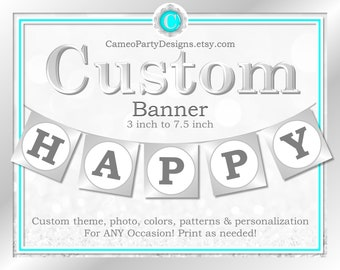 Custom Party Banner, Printable Party Banner, Personalized Party Banner, Custom Birthday Banner, Custom Shower Banner, Custom Party Decor