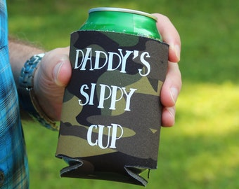 Can Cooler + Father's Day Gift + Daddy's Sippy Cup + Camo Can Cooler + Can Holder + Gifts For Dad + Beer Drinker Gift