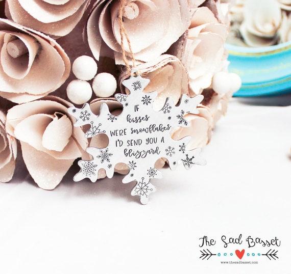 I/'d send you a blizzard  long distance Christmas gift  long distance gift Snowflake Christmas Ornament  If snowflakes were kisses