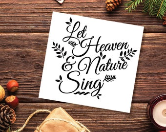 Let Heaven and Nature Sing Vinyl Decal, Holiday Season Sticker, Christmas Coffee Sticker, Holiday Mug Decal, Car Decal, White Elephant Gift