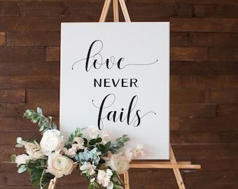 Wedding Sign Scripture Poster • Love Never Fails • 5x7, 8x10, 16x20, 18x24, 24x36