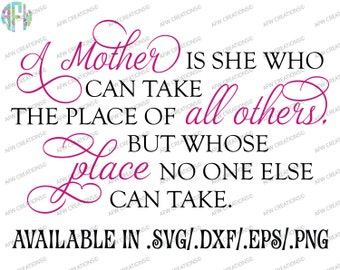 Digital Cut File, A Mother is She Who Can, SVG, DXF, Eps, Mom, Mother, Mother's Day, Family, Love, Silhouette, Cricut