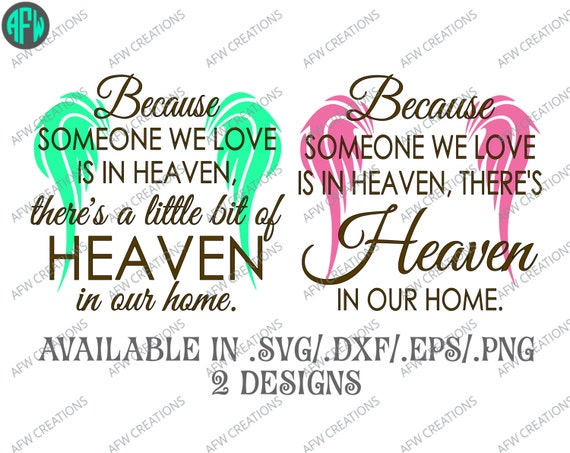 Digital Cut File Because Someone We Love Is In Heaven Vinyl Etsy