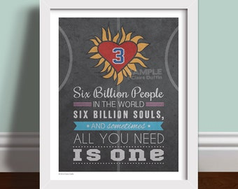 All You Need Is One   Quote Art Print Poster
