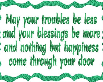 May Your Blessings be less  Machine Embroidery Design St Patrick's Day Irish Blessing