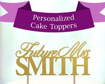 Future Mrs. Decoration, Future Mrs. Custom Wedding Cake Topper, Personalized Wedding Cake Topper, Last Name Cake Topper