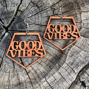 Top Selling Items Good Vibes Only Earrings Wooden Jewelry High Vibrations
