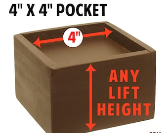 "4"" x 4"" Top Pocket Furniture Risers, Bed Lifters - Custom Sizes, All Wood"