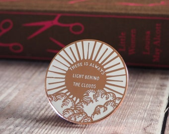 Little Women Enamel Pin - Louisa May Alcott - Book Lover - Feminist Pin - Literature Gift - Bookish Pin Badge - Inspiring Quote