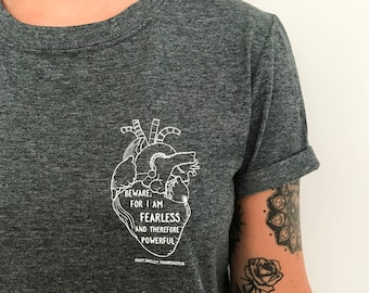 Frankenstein T-shirt - Anatomical Heart - Feminist Tshirt - Literary Quote Tee for Book Lover - Slogan T-shirt - Feminism