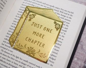 Just One More Chapter Brass Bookmark - Book Shaped Bookmark -  Gift for Readers and Book Lovers - Book Mark - Metal Bookmark