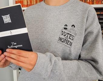 Votes for Women Sweatshirt - Feminist Sweater - The Suffragettes - Girl Power Tee Shirts - Slogan Sweatshirt- Feminism - Oversized Jumper