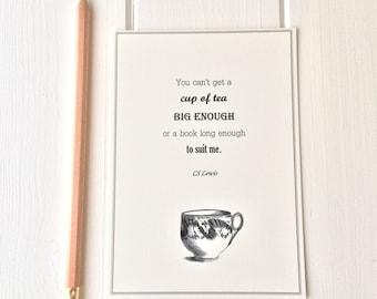 CS Lewis Quote Postcard   U0027You Canu0027t Get A Cup Of Tea Big