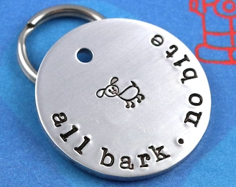 All Bark No Bite Dog Tag - Funny Custom Pet Tag