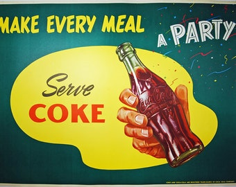 Make Every Meal a Party, Serve Coke. 1950's promotional Coca-Cola poster. Linen Backed