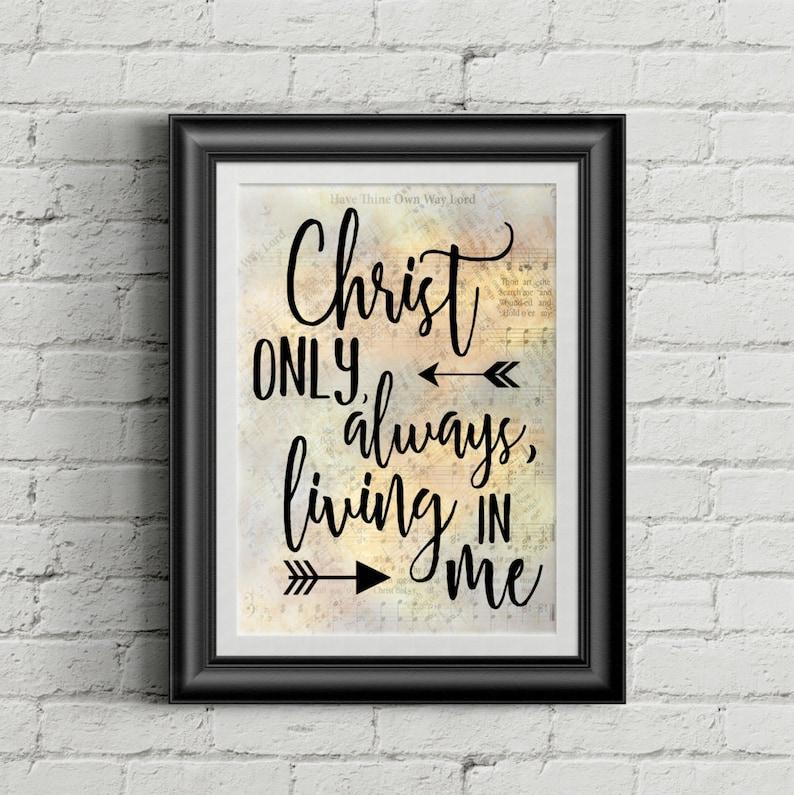 Christ Only Always Living In Me Digital Hymn Print image 0