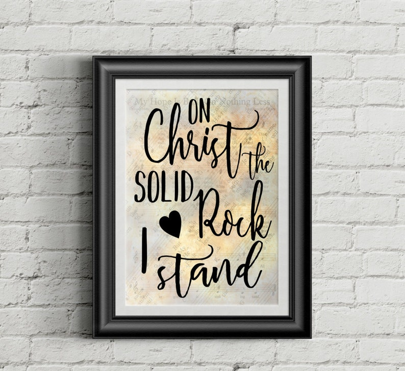On Christ The Solid Rock I Stand Digital Hymn Print image 0