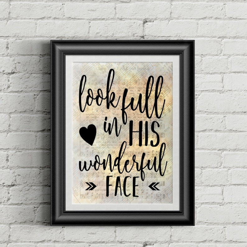 Look Full In His Wonderful Face Digital Hymn Print image 0