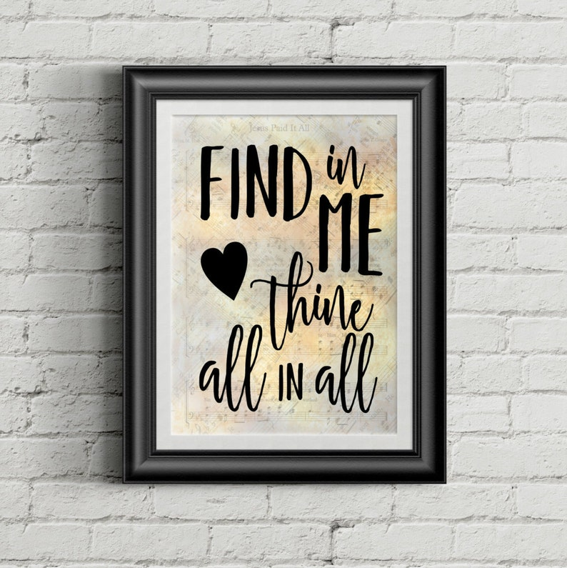 Find In Me Thine All In All Digital Hymn Print image 0