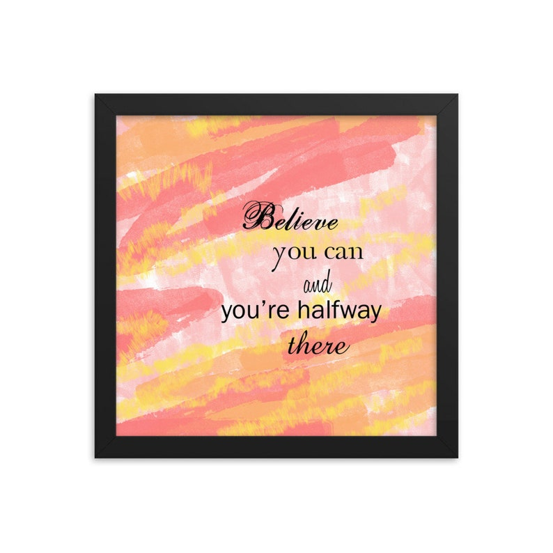 Believe You Can  Framed poster image 0